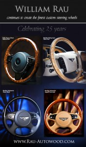 William Rau continues to create the finest custom steering wheels. Rolls-Royce, Bentley, Ghost, Mulsanne